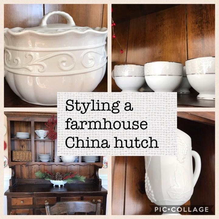 Styling a farmhouse china hutch