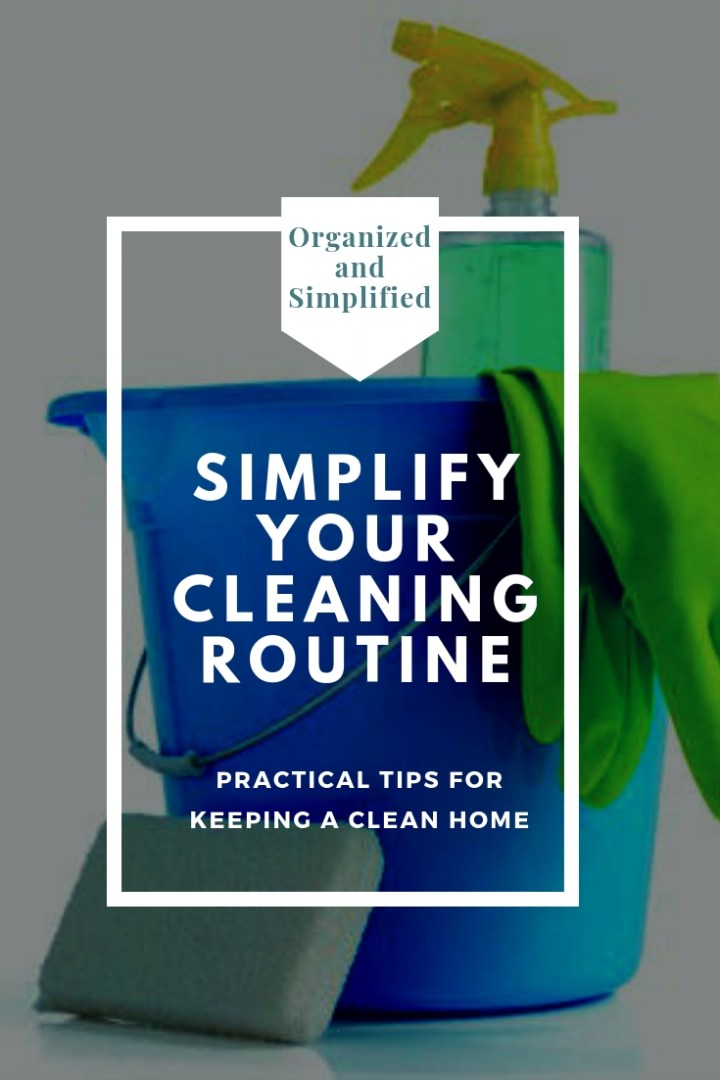 Simplify Saturdays: Simplify Your Cleaning Routine