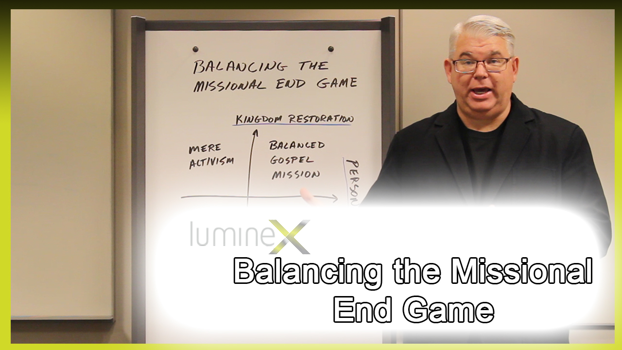 """Featured image for """"Balancing the Missional End Game – Whiteboard Wednesday season 4: episode 9"""""""