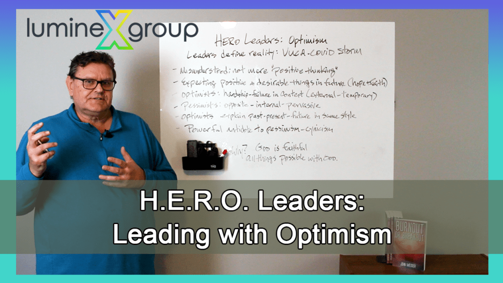 The church needs HERO leaders: leading with optimism