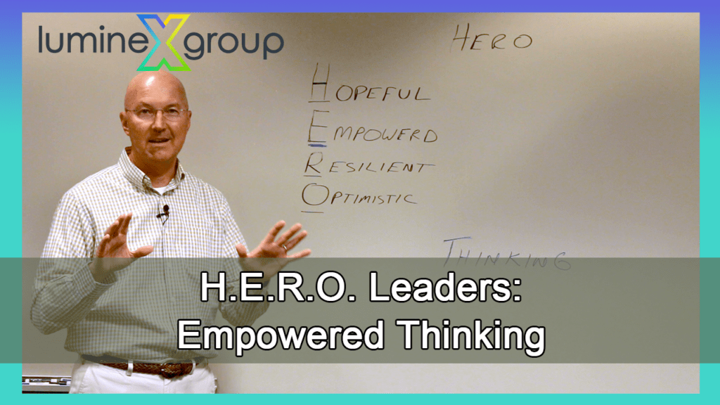 The church needs HERO leaders: empowered thinking