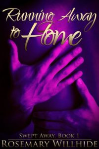 Running Away to Home by Rosemary Willhide