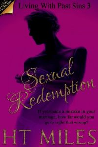 Sexual Redemption by H.T. Miles
