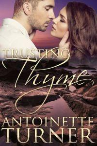 Trusting Thyme by Antoinette Turner