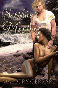 Sapphire's Master by Mallory Gerrard