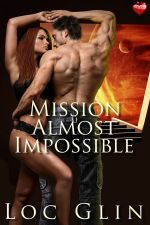 Mission Almost Impossible by Loc Glin