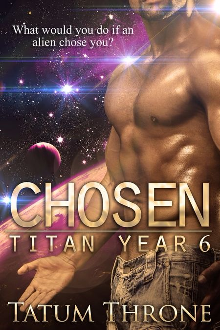 New Release: Chosen (Titan Year 6) by Tatum Throne