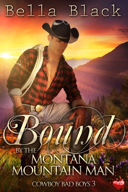 New Release: Bound by the Montana Mountain Man by Bella Black