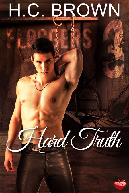 New Release: Hard Truth (Floggers 3) by H.C. Brown