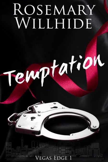 New Release: Temptation (Vegas Edge 1) by Rosemary Willhide