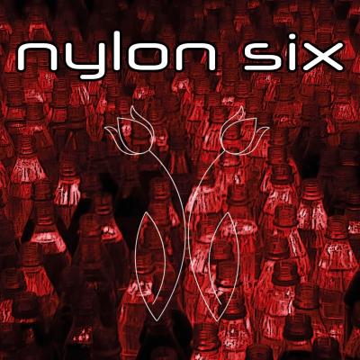 NYLON SIX - Nylon Six - Luminous Dash BE