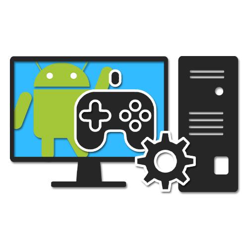 Запуск Андроид-игр на ПК