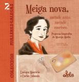 Meiga nova, metade anxo, metade marisco. Pequena biografía de Maruja Mallo. (Álvarez Taboada, Carlos Roberto / Mauricio Iglesias, Enrique)