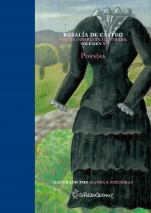 Poesías Rosalía de Castro de Murguía / Manolo Figueiras