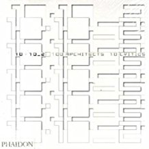 10 x 10_2. Phaidon Press. 2005.