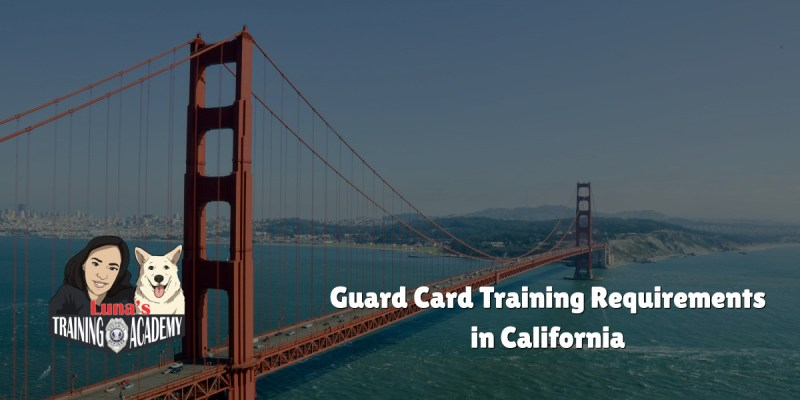 Guard Card Training Requirements in California