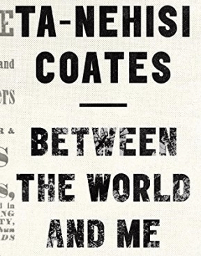 Writers Read: Between the World and Me by Ta-Nehisi Coates