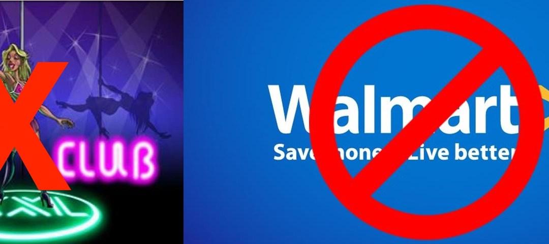 No Walmart or Strip Clubs