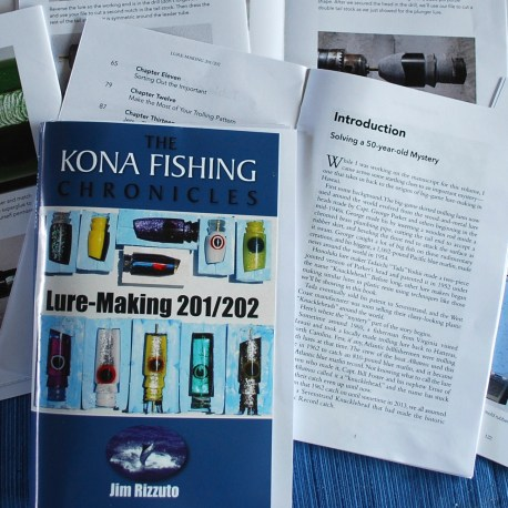 Lure Making 201/202, Kona Fishing Chronicles, Jim Rizzuto