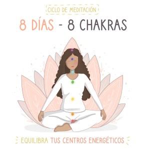 ciclo meditación 8 chakras