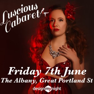 Victoria Rose posing in a red outfit. Friday 7th June Luscious Cabaret