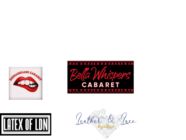 Logos from Shenanigans Cabaret, Bella Whispers Cabaret, Latex of London and Leather and Lace boudoir
