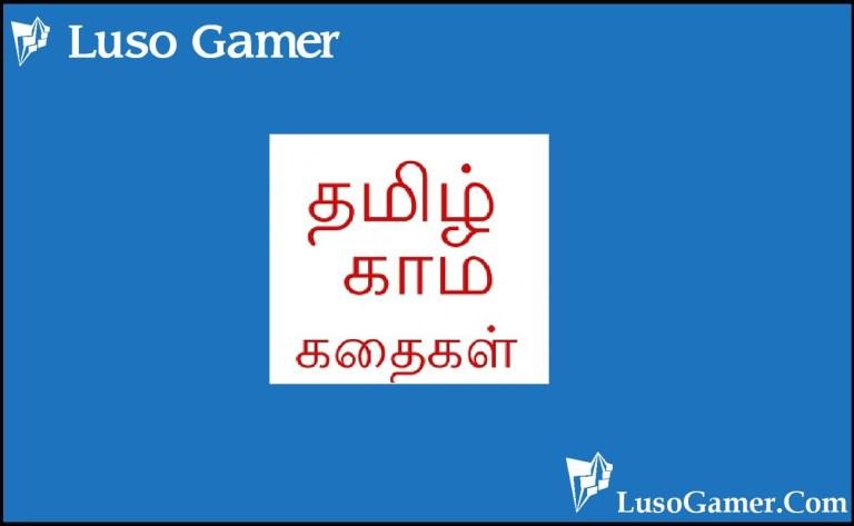 What is Tamil Kamakathakikaltamil Apk? - Luso Gamer