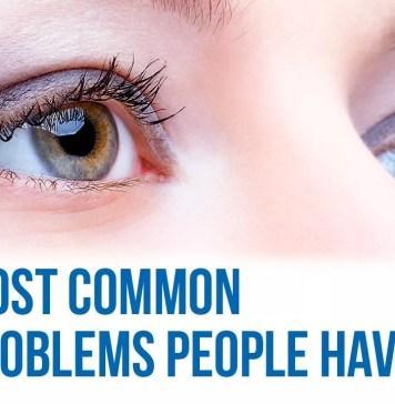 Common Eye Problems