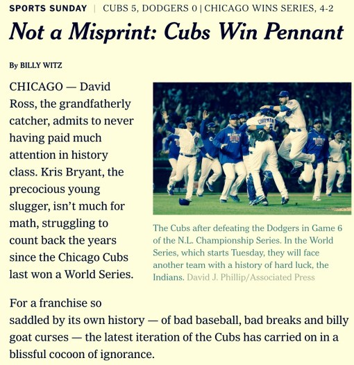 Everyone's surprised when the Cubs win. Even the NY Times