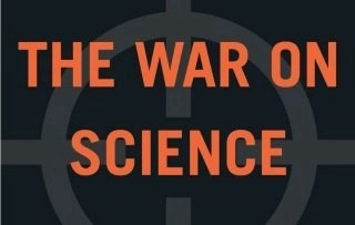 The War on Science: A book review