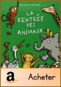La rentrée des animaux