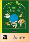 mon-dico-des-mythes-et-legendes