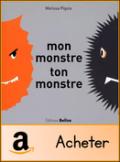 mon monstre ton monstre Mélissa Pigois