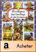 L'imagerie des Cow-boys et des Indiens [150x177]