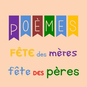 Poèmes Pour La Fête Des Mères Et La Fête Des Pères Lutin Bazar