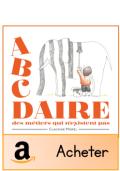 ABC DAIRE des métiers qui n'existent pas