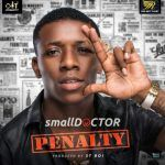 Small Doctor – Penalty (mp3)