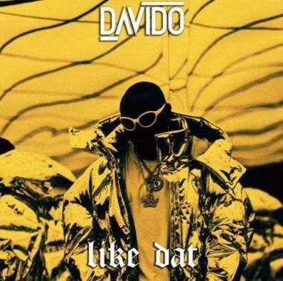Davido Like Dat mp3 download