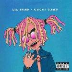 Lil Pump – Gucci Gang (Lyrics)