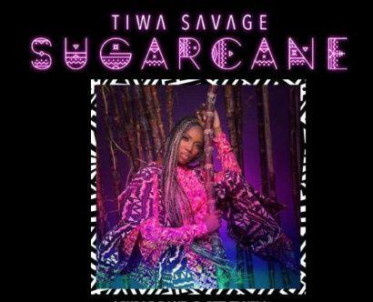 Tiwa Savage Sugarcane mp3 download