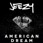 Jeezy – American Dream Ft Kendrick Lamar & J. Cole (mp3)