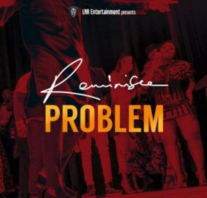 reminisce problem