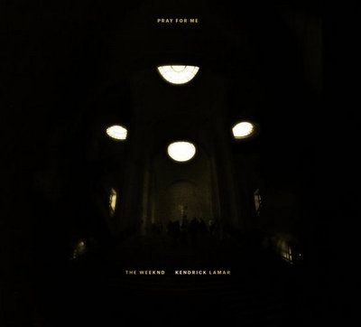 The Weeknd & Kendrick Lamar – Pray For Me (Mp3)