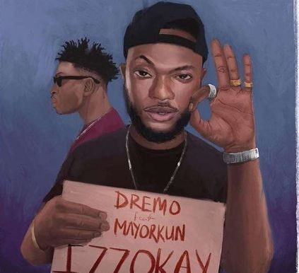 Dremo Izzokay mp3 download