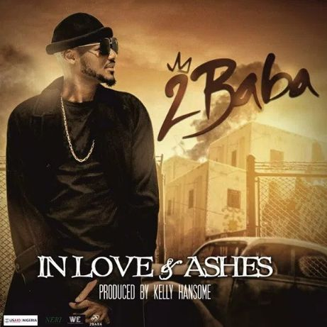 2Baba In Love and Ashes download