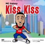 MC Galaxy – Kiss Kiss (Atuke) (mp3)