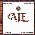 DMW – Aje Ft. Davido Peruzzi, Yonda and Fresh (Mp3)
