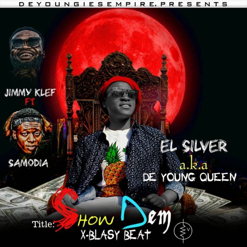 El silver - Show Them Ft. De Youngies