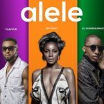 Seyi Shay – Alele Ft. Flavor and DJ Consequence (Mp3)