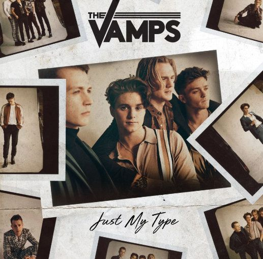 The Vamps Just My Type